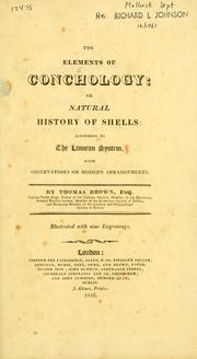 elements of conchology; or Natural history of shells: according to the Linnean system.