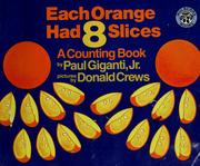 Cover of: Each orange had eight slices | Paul Giganti