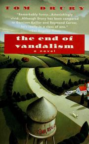 Cover of: The end of vandalism | Tom Drury