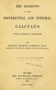 Cover of: elements of the differential and integral calculus | Donald Francis Campbell