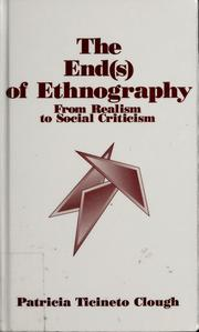 Cover of: The end(s) of ethnography