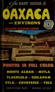 Cover of: The easy guide to Oaxaca and environs | Richard Bloomgarden