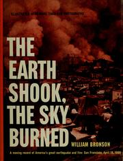 Cover of: The earth shook, the sky burned. | Bronson, William.