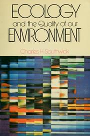 Cover of: Ecology and the quality of our environment | Charles H. Southwick