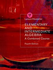 Cover of: Elementary and intermediate algebra | Ron Larson