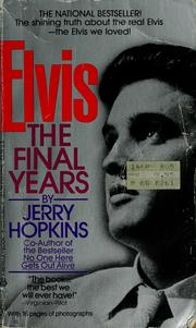 Cover of: Elvis, the final years | Jerry Hopkins
