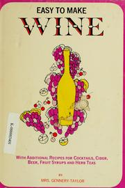 Cover of: Easy to make wine by Gennery-Taylor Mrs.