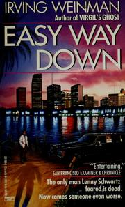 Cover of: Easy way down | Irving Weinman
