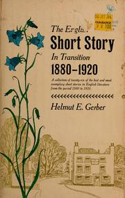 Cover of: The English short story in transition, 1880-1920. | Helmut E. Gerber