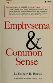Cover of: Emphysema and common sense | Spencer H. Robley