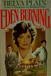 Cover of: Eden burning | Plain, Belva.