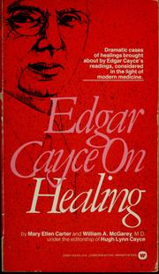 Cover of: Edgar Cayce on healing | Mary Ellen Carter