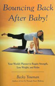 Cover of: Bounce back after baby! | Becky Youman