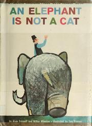 Cover of: An elephant is not a cat |