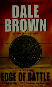 Cover of: Edge of battle | Dale Brown