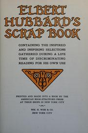 Cover of: Elbert Hubbard's scrap book by Elbert Hubbard