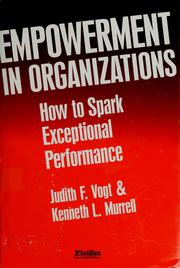 Cover of: Empowerment in organizations | Judith F. Vogt