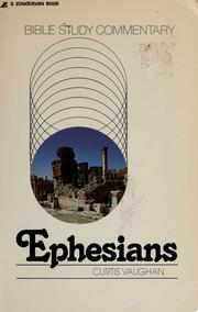 Cover of: Ephesians | Curtis Vaughan
