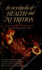 Cover of: Encyclopedia of health and nutrition | Max Warmbrand