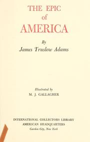 The epic of America by James Truslow Adams
