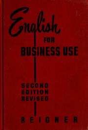 Cover of: English for business use | Charles Gottshall Reigner