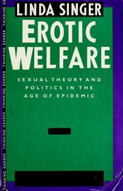 Cover of: Erotic welfare | Linda Singer