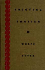 Cover of: Enjoying English | Don Marion Wolfe