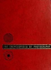 Cover of: The Encyclopedia of photography | Willard Detering Morgan