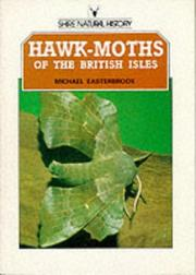 Cover of: Hawk-Moths of the British Isles | Michael Easterbrook