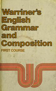 Cover of: English grammar and composition, first course | John E. Warriner