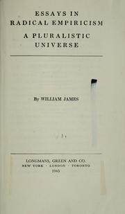 Cover of: Essays in radical empiricism [and] A pluralistic universe by William James