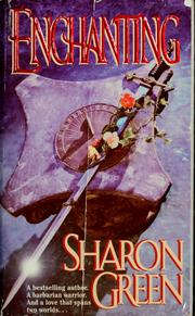 Cover of: Enchanting | Sharon Green