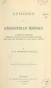Cover of: Episodes of Anglo-Indian history | W. H. Davenport Adams