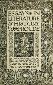 Cover of: Essays in literature & history by James Anthony Froude