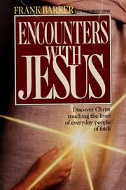 Cover of: Encounters with Jesus | Frank Barker