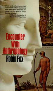 Cover of: Encounter with anthropology | Fox, Robin