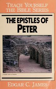 Cover of: The Epistles of Peter | Edgar C. James