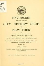 Cover of: Excursion planned for the City history club of New York | Frank Bergen Kelley