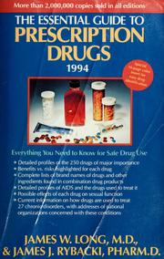 Cover of: The essential guide to prescription drugs | Long, James W., James W. Long, James J. Rybacki