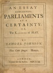 Cover of: An essay concerning parliaments at a certainty, or, The Kalends of May | Johnson, Samuel