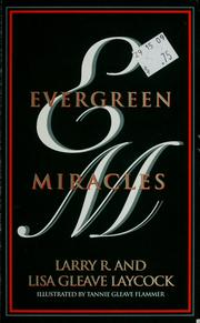 Cover of: Evergreen miracles | Larry R. Laycock