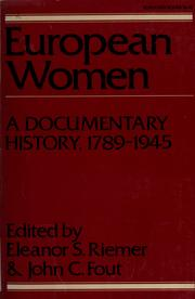Cover of: European women | edited by Eleanor S. Riemer and John C. Fout.