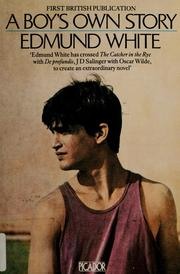 Cover of: A boy's own story | Edmund White