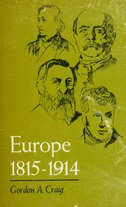 Cover of: Europe, 1815-1914 | Gordon Alexander Craig