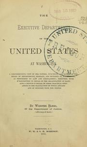 Cover of: The executive departments of the United States at Washington | Webster Elmes
