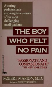 Cover of: The boy who felt no pain | Robert Marion