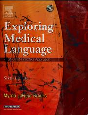 Cover of: Exploring medical language | Myrna LaFleur-Brooks