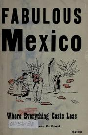 Cover of: Fabulous Mexico | Ford, Norman D.