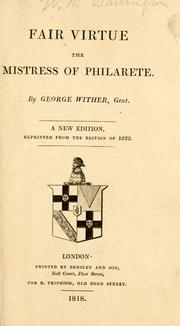 Cover of: Fair virtue, the mistress of Phil'arete | Wither, George