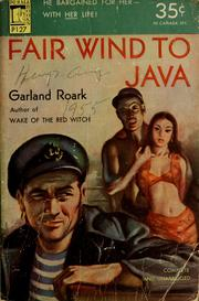 Cover of: Fair wind to Java | Garland Roark